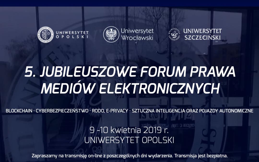 5 Forum Prawa Mediów Elektronicznych (sprawozdanie)